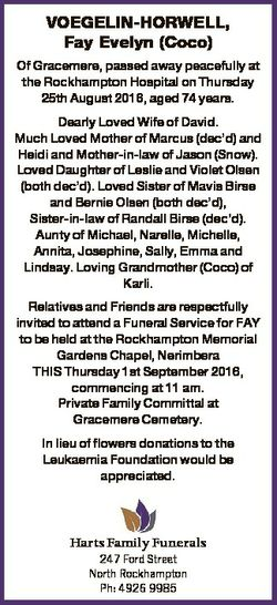 VOEGELIN-HORWELL, Fay Evelyn (Coco) Of Gracemere, passed away peacefully at the Rockhampton Hospital...