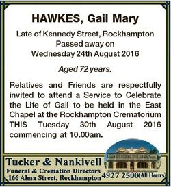 HAWKES, Gail Mary Late of Kennedy Street, Rockhampton Passed away on Wednesday 24th August 2016 Aged...
