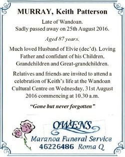 MURRAY, Keith Patterson Late of Wandoan. Sadly passed away on 25th August 2016. Aged 87 years. Much...