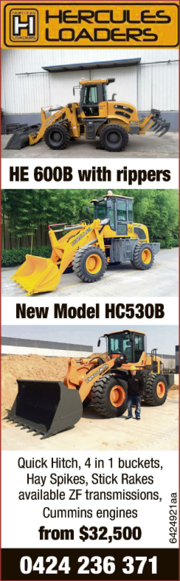 HE 600B with rippers    New Model HC530B   Quick Hitch, 4 in 1 buckets,   Hay Spikes,...