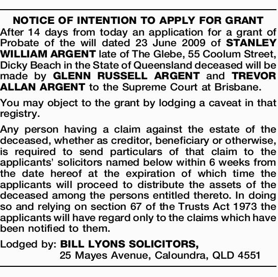 After 14 days from today an application for a grant of Probate of the will dated 23 June 20...