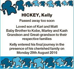 HICKEY, Kelly Passed away too soon Loved son of Kari and Matt Baby Brother to Kobe, Marley and Kash...