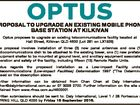 PROPOSAL TO UPGRADE AN EXISTING MOBILE PHONE BASE STATION AT KILKIVAN Optus proposes to upgrade an existing telecommunications facility located at Hall Street, Kilkivan QLD 4600 (Lot 281 on LX1926) 1. The proposal involves installation of three (3) new panel antennas and one (1) new radiocommunications dish to be attached ...