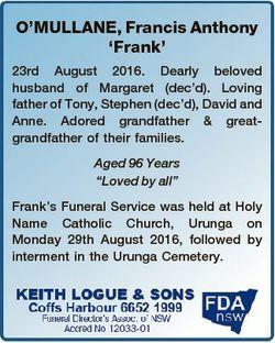 O'MULLANE, Francis Anthony `Frank' 23rd August 2016. Dearly beloved husband of Margaret (dec...