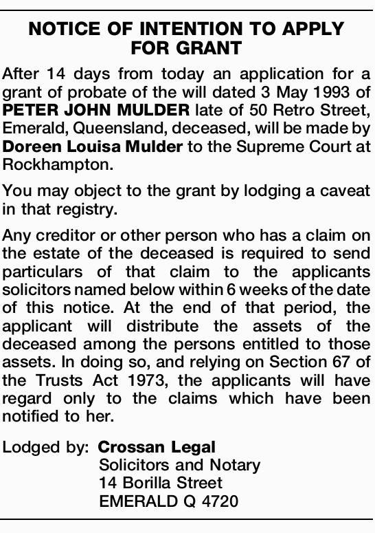 After 14 days from today an application for a grant of probate of the will dated 3 May 1993 of PE...