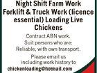 Night Shift Farm work