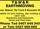 T & W & R EARTHMOVING