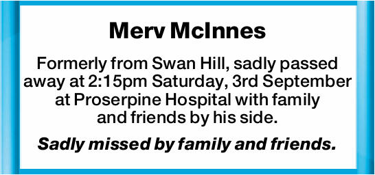 Formerly from Swan Hill, sadly passed away at 2:15pm Saturday, 3rd September at Proserpine...
