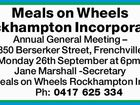 Meals on Wheels Rockhampton Incorporated Annual General Meeting