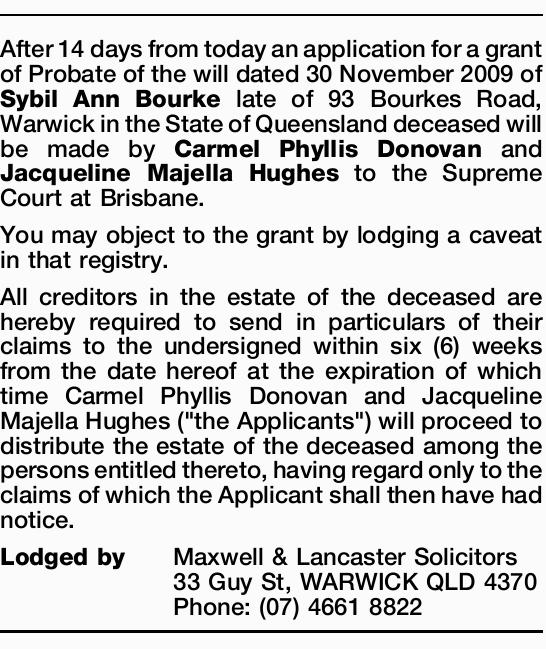 After 14 days from today an application for a grant of Probate of the will dated 30 November 2009...