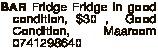Fridge in good condition