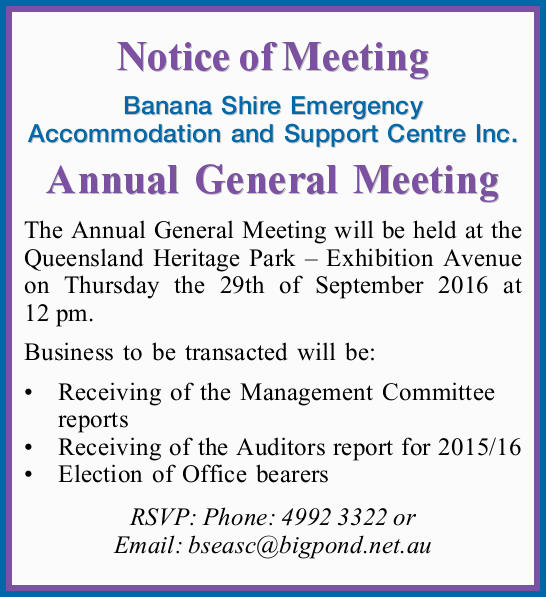 Banana Shire Emergency Accommodation and Support Centre Inc.   Annual General Meeting ...