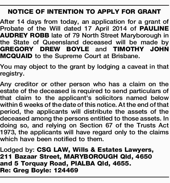 After 14 days from today, an application for a grant of Probate of the Will dated 17 April 2014 o...
