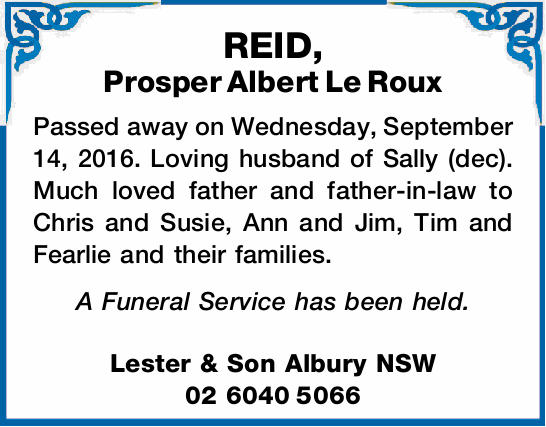 Passed away on Wednesday, September 14, 2016. Loving husband of Sally (dec). Much loved father an...
