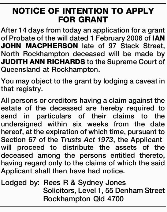 After 14 days from today an application for a grant of Probate of the will dated 1 February...