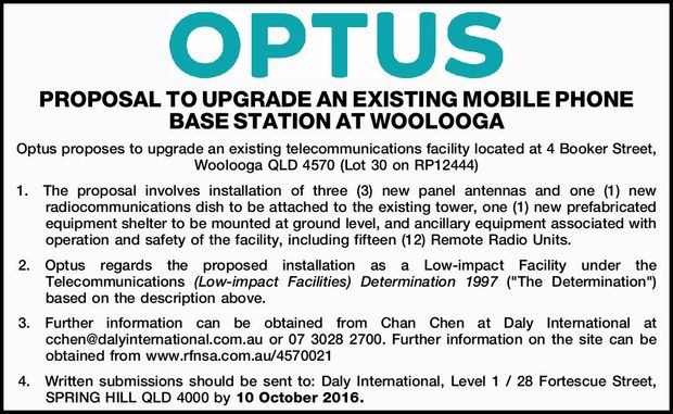PROPOSAL TO UPGRADE AN EXISTING MOBILE PHONE BASE STATION AT WOOLOOGA Optus proposes to upgrade a...