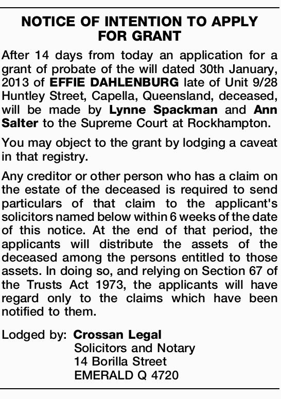 After 14 days from today an application for a grant of probate of the will dated 30th Janua...