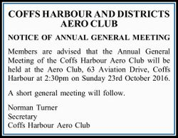 Members are advised that the Annual General Meeting of the Coffs Harbour Aero Club will be...