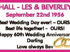 September 22nd 1956 6437981aa HALL - LES & BEVERLEY Best Wedding Day ever! - OURS! Best life together! - OURS! Happy 60th Wedding Anniversary Darling Love always Bev