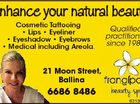 Enhance your natural beauty Cosmetic Tattooing * Lips * Eyeliner * Eyeshadow * Eyebrows * Medical including Areola. Qualified practitioner since 1983. 21 Moon Street, Ballina 6686 8486 6313692ac