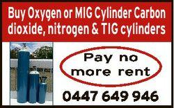 Buy Oxygen or MIG Cylinder Carbon dioxide, nitrogen & TIG cylinders Pay no more rent 0447 649 94...