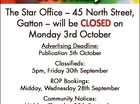Queens Birthday Holiday The Star Office - 45 North Street, Gatton - will be CLOSED on Monday 3rd October Advertising Deadline: Publication 5th October Classifieds: 5pm, Friday 30th September ROP Bookings: Midday, Wednesday 28th September Community Notices: Midday, Thursday 29th September Editorial: Sport email submissions received 9am, Monday 3rd October All other ...