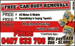 "6262042ab VALS ""FREE"" CAR BODY REMO FREE  All Makes & Models FREE  Specialising in buy..."