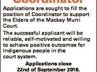 Coordinator contact: Amanda Prewett-Pratt on 07 4957 9400 or hr@atsichs.org.au 6432681aa Applications are sought to fill the position of Coordinator to support the Elders of the Mackay Murri Court. The successful applicant will be reliable, self-motivated and willing to achieve positive outcomes for Indigenous people in the ...