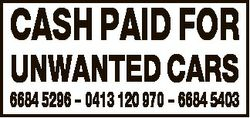 CASH PAID FOR UNWANTED CARS 6684 5296 - 0413 120 970 - 6684 5403
