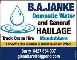B.A.JANKE Domestic Water and General Truck Crane Hire HAULAGE Mundubbera Barry 0427 654 337 glennbar...