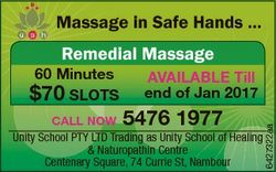 Massage in Safe Hands ... Remedial Massage AVAILABLE Till end of Jan 2017 5476 1977 CALL NOW Unity S...