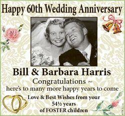 Happy 60th Wedding Anniversary Bill & Barbara Harris Congratulations  Love & Best Wishes fro...