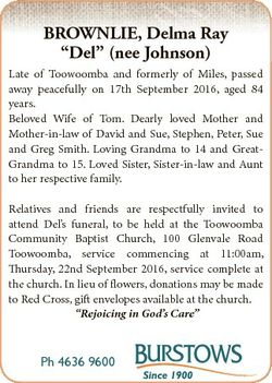 "BROWNLIE, Delma Ray ""Del"" (nee Johnson) Late of Toowoomba and formerly of Miles, passed aw..."