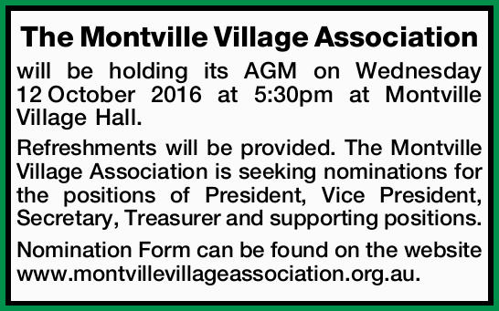 The Montville Village Association will be holding its AGM on Wednesday 12October 2016 at 5:30pm a...