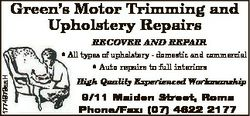 Green's Motor Trimming and Upholstery Repairs 1774979aaH RECOVER AND REPAIR * All types of uphol...