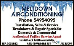 MELTDOWN AIRCONDITIONING Phone 54954095 Installation, Sales & Service Breakdown & Repair Spe...
