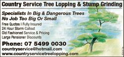 Country Service Tree Lopping & Stump Grinding Specialists In Big & Dangerous Trees No Job To...