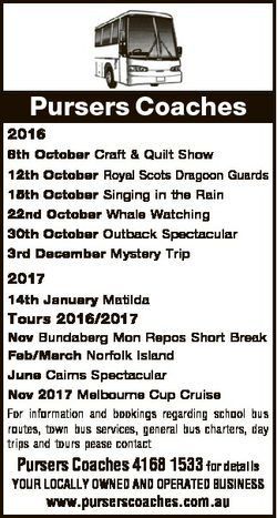 Pursers Coaches 2016 8th October Craft & Quilt Show 12th October Royal Scots Dragoon Guards 15th...