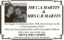 MR C.A MARTIN & MRS C.R MARTIN Are happy to announce their 10th Anniversary on the  23rd Septemb...