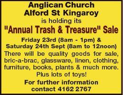 "Anglican Church Alford St Kingaroy is holding its ""Annual Trash & Treasure"" Sale Frida..."