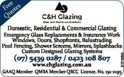ee Fr otes Qu Domestic, Residential & Commercial Glazing (07) 5439 0287 / 0423 108 807 www.chgla...