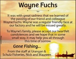 Wayne Fuchs 6442616aa It was with great sadness that we learned of the passing of our friend and col...