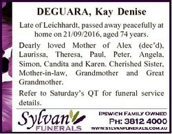 DEGUARA, Kay Denise Late of Leichhardt, passed away peacefully at home on 21/09/2016, aged 74 years....