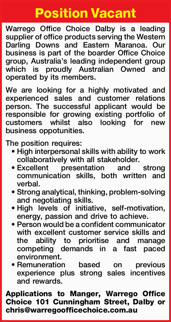 Position Vacant Warrego Office Choice Dalby is a leading supplier of office products serving the...