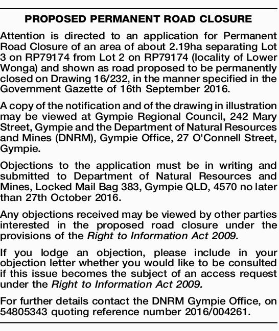 Attention is directed to an application for Permanent Road Closure of an area of about 2.19...