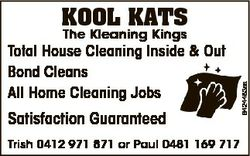 Kool Kats Total House Cleaning Inside & Out Bond Cleans All Home Cleaning Jobs Satisfaction Guar...