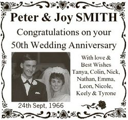 Peter & Joy SMITH Congratulations on your 50th Wedding Anniversary With love & Best Wishes T...