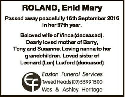 ROLAND, Enid Mary Passed away peacefully 16th September 2016 In her 97th year. Beloved wife of Vince...