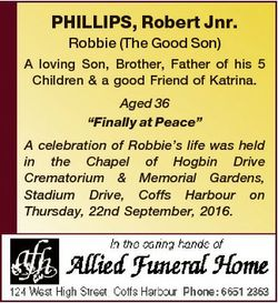 PHILLIPS, Robert Jnr. Robbie (The Good Son) A loving Son, Brother, Father of his 5 Children & a...