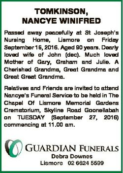 TOMKINSON, NANCYE WINIFRED Passed away peacefully at St Joseph's Nursing Home, Lismore on Friday...